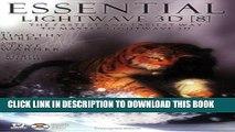 [Read PDF] Essential Lightwave 3D 8: The Fastest Way To Master Lightwave 3D Ebook Free