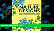 Must Have PDF  Nature Designs: Amazing Natural Flowers and Women Patterns to Relax and Reduce