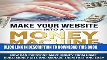 "[PDF] Money: Passive Income - Build ""Money Machine"" Websites In 3 Steps!  Make Money From Home,"