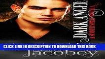 [New] Dark Angel (Summer Spirit Novellas Book 2) Exclusive Full Ebook