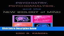 [PDF] Psychiatry, Psychoanalysis, and the New Biology of Mind Ebook Online