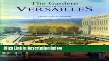 [Best] The Gardens of Versailles Online Ebook