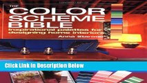 [Reads] The Color Scheme Bible: Inspirational Palettes for Designing Home Interiors Online Ebook