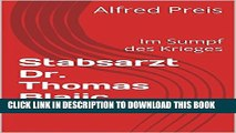 [New] Stabsarzt Dr. Thomas Blajic: Du hast es mir doch versprochen (German Edition) Exclusive Full