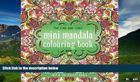 Must Have  The One and Only Mini Mandala Colouring Book (One and Only Colouring / One and Only