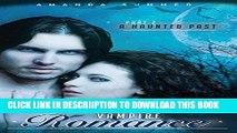 [PDF] Romance: Paranormal Romance: A Haunted Past (Vampire Paranormal Romance Book 2) Exclusive