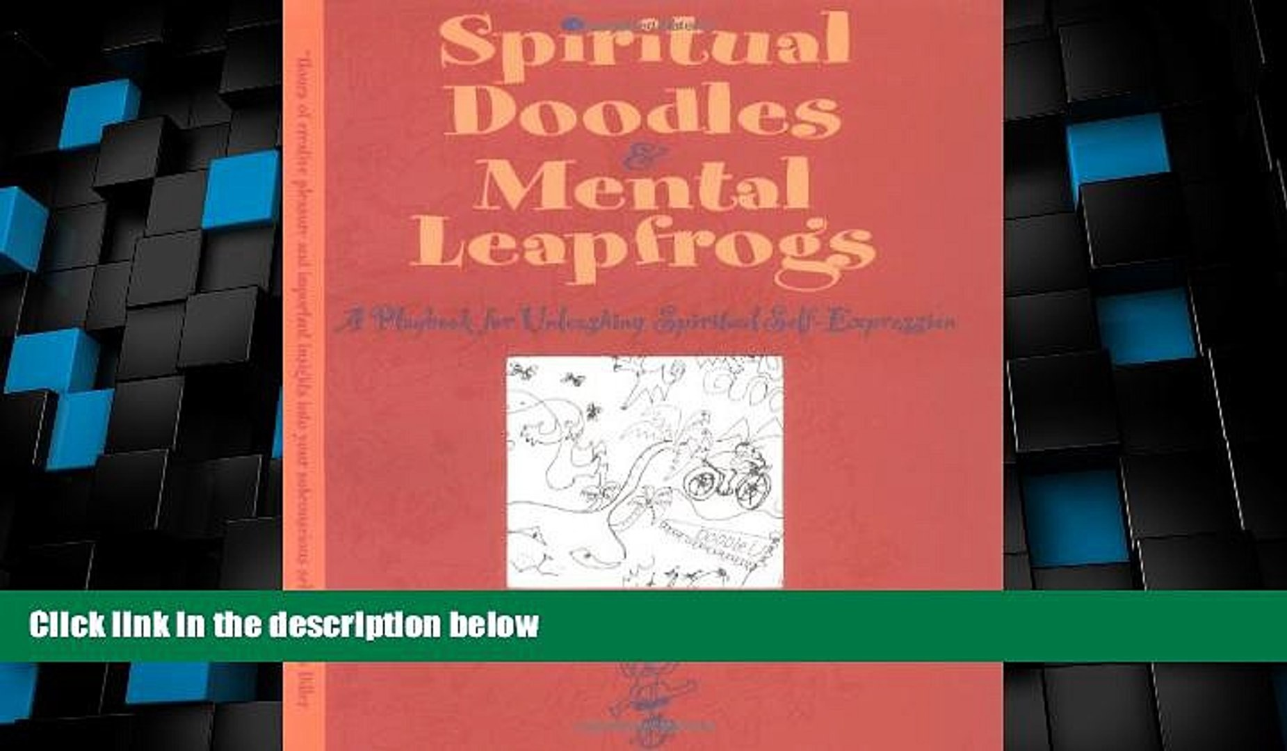 Big Deals  Spiritual Doodles and Mental Leapfrogs: Playbook for Unleashing Spiritual Self