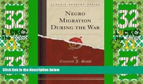 Must Have PDF  Negro Migration During the War (Classic Reprint)  Free Full Read Best Seller