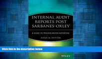 Must Have  Internal Audit Reports Post Sarbanes-Oxley: A Guide to Process-Driven Reporting  READ