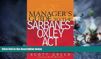Big Deals  Manager s Guide to the Sarbanes-Oxley Act: Improving Internal Controls to Prevent