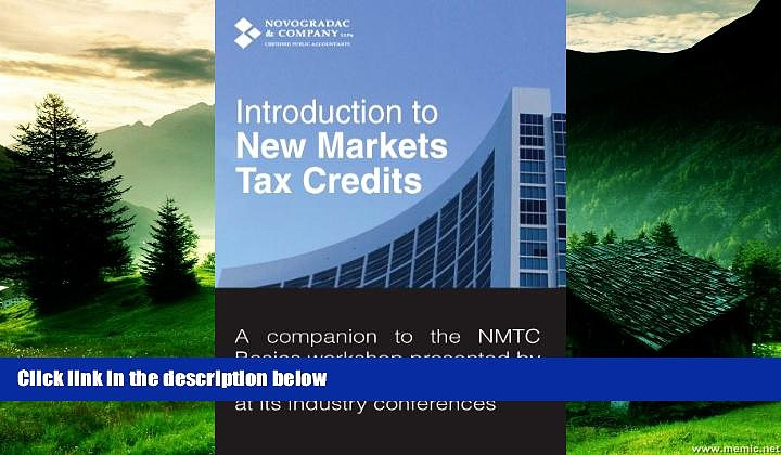 READ FREE FULL  Introduction to New Markets Tax Credits  READ Ebook Full Ebook Free