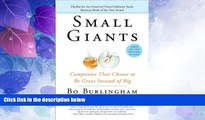 Big Deals  Small Giants: Companies That Choose to Be Great Instead of Big  Free Full Read Best