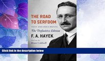 Must Have PDF  The Road to Serfdom: Text and Documents--The Definitive Edition (The Collected