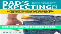 [PDF] Dad s Expecting Too: Expectant fathers, expectant mothers, new dads and new moms share