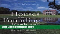 Ebook Houses of the Founding Fathers Full Online