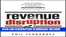 New Book Revenue Disruption: Game-Changing Sales and Marketing Strategies to Accelerate Growth