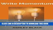 New Book Write Momentum: Go Prolific, create your content FAST (Create harder, richer, faster Book