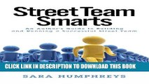 New Book Street Team Smarts: An Author s Guide to Building and Running a Successful Street Team