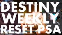 Destiny Weekly Reset PSA, 2016 August 16