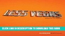 [PDF] Mauro D Agati: Less Vegas: A Vacation Photo Album of the Fabulous Las Vegas Exclusive Full