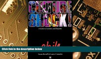 READ FREE FULL  Culture Shock! Chile (Culture Shock! A Survival Guide to Customs   Etiquette)