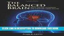 [PDF] The Balanced Brain: Brain Nutrition for a Healthy Limbic System Popular Online