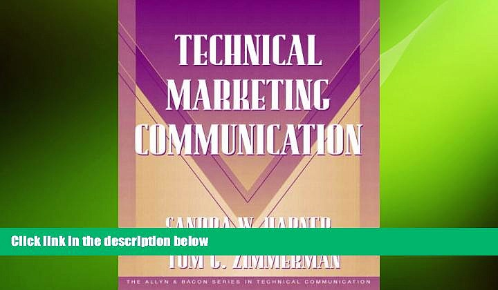 READ book  Technical Marketing Communication [Part of the Allyn   Bacon Series in Technical