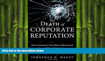 READ book  The Death of Corporate Reputation: How Integrity Has Been Destroyed on Wall Street