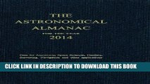 New Book Astronomical Almanac for the Year 2014 and Its Companion, The Astronomical Almanac Online