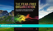 Must Have  The Fear-free Organization: Vital Insights from Neuroscience to Transform Your