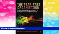 READ FREE FULL  The Fear-free Organization: Vital Insights from Neuroscience to Transform Your