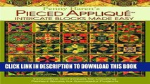 [PDF] Penny Haren s Pieced Applique Intricate Blocks Made Easy: Innovative Techniques for Creating