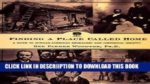 [PDF] Finding a Place Called Home: A Guide to African-American Genealogy and Historical Identity