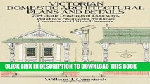 [PDF] Victorian Domestic Architectural Plans and Details: 734 Scale Drawings of Doorways, Windows,