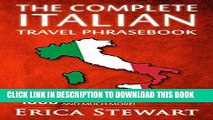 [PDF] Italian Phrasebook: The Complete Travel Phrasebook for Travelling to Italy, + 1000 Phrases