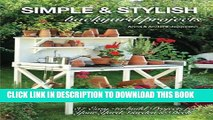 [PDF] Simple   Stylish Backyard Projects: 37 Easy-to-Build Projects for Your Yard, Garden   Deck