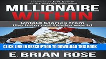 New Book Millionaire Within: Untold Stories from the Internet Underworld