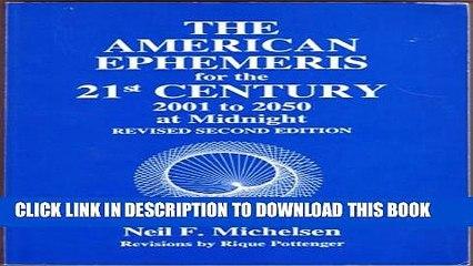 Collection Book American Ephemeris for the Twenty-First Century: 2001-2050