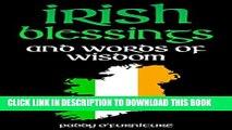 [PDF] IRISH BLESSINGS: Irish Words of Wisdom For Saint Patrick s Day (IRISH BLESSINGS IRISH