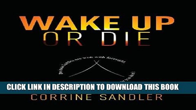 Collection Book Wake Up Or Die: Business Battles Are Won With Foresight, You Either Have It Or You