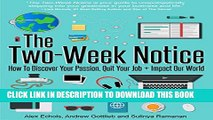 New Book The Two-Week Notice: How to Discover Your Passion, Quit Your Job + Impact Our World