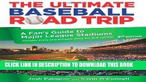 New Book Ultimate Baseball Road Trip: A Fan s Guide To Major League Stadiums