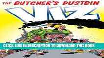 New Book VIZ The Butcher s Dustbin