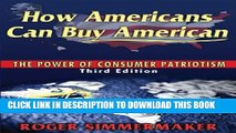 Collection Book How Americans Can Buy American: The Power of Consumer Patriotism