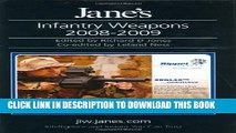 New Book Jane s Infantry Weapons 2008-2009 (Jane s Weapon Systems Infantry)