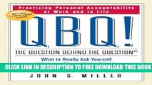 Collection Book QBQ! The Question Behind the Question: Practicing Personal Accountability at Work