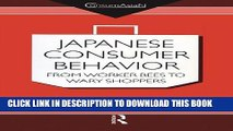 New Book Japanese Consumer Behaviour: From Worker Bees to Wary Shoppers (ConsumAsian Series)