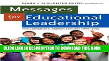 [PDF] Messages for Educational Leadership: The Constance E. Clayton Lectures 1998-2007 (Black