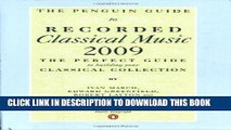 New Book The Penguin Guide to Recorded Classical Music 2009