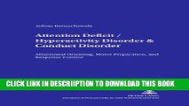 [New] Attention Deficit/Hyperactivity Disorder   Conduct Disorder: Attentional Orienting, Motor